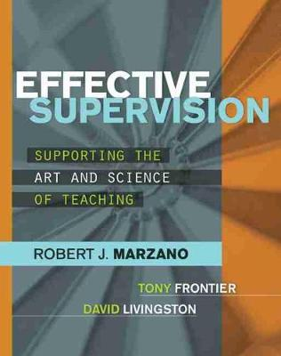 Effective Supervision  Supporting the Art and Science of Teaching