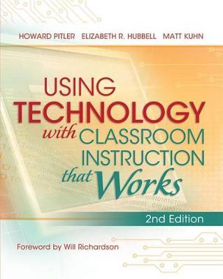 Using Technology with Classroom Instruction That Works, 2nd Edition