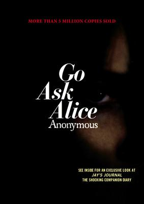 Go Ask Alice: A Real Diary Cover Image