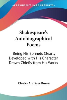 Shakespeare's Autobiographical Poems