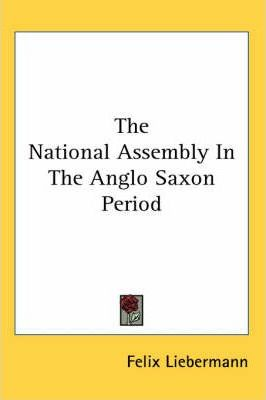 The National Assembly In The Anglo Saxon Period