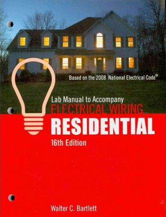 lab manual for mullin s electrical wiring residential 16th ray c rh bookdepository com electrical wiring and winding lab manual