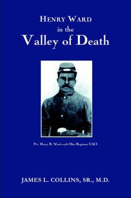 Henry Ward in the VALLEY of DEATH