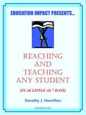 Reaching And Teaching Any Student (In As Little As 7 Days)