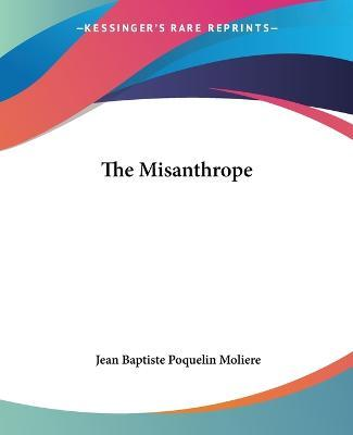a review of a production of the misanthrope by moliere Playwright david ives's mastery of rhymed verse builds on molière's  to the plot  from molière's le misanthrope before rewriting the play in english  this  production is a sort of adaption of the 2011 debut of the school for.