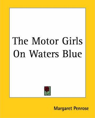 The Motor Girls On Waters Blue