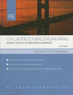 Civil & Structural Engineering Seismic Design of Buildings & Bridges
