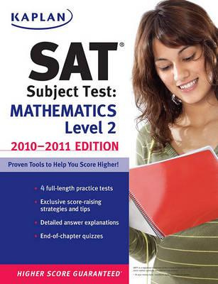 Kaplan SAT Subject Test Mathematics Level 2 2010 2011