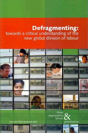 Defragmenting  Towards a Critical Understanding of the New Global Division of Labor
