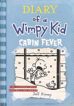 Cabin Fever (Diary of a Wimpy Kid #6 Export Edition)