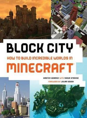 Block City How To Build Incredible Worlds In Minecraft Pdf Free