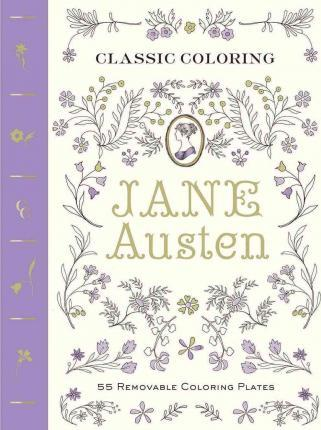 Jane Austen : 55 Removable Coloring Plates