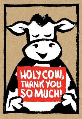 Holy Cow: Thank You So Much! (Thank You Cards)