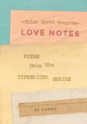 Love Notes: 30 Cards (Postcard Book): Poems from the Typewriter S : Poems from the Typewriter Series