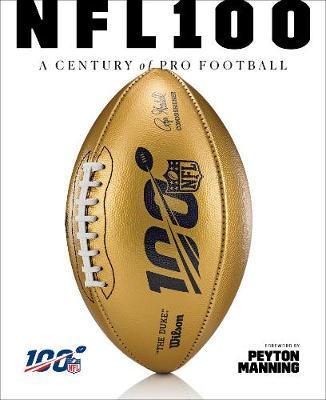 NFL 100 : A Century of Pro Football