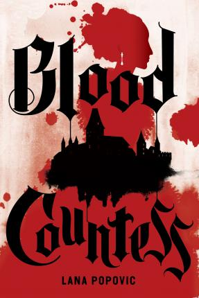 Blood Countess (A Lady Slayers Novel)