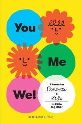 You, Me, We! (Set of 2 Fill-in Books) : 2 Books for Parents and Kids to Fill in Together