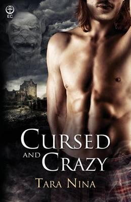 Cursed and Crazy