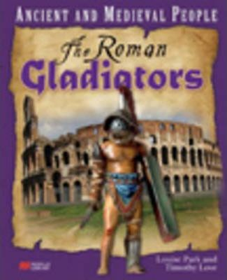 Ancient and Medieval People Roman Gladiators