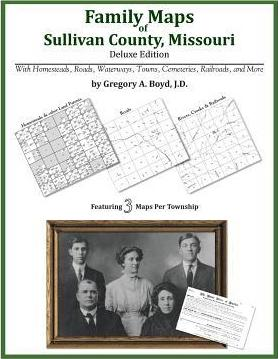 Family Maps of Sullivan County, Missouri