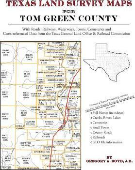 Texas Land Survey Maps for Tom Green County : Gregory a Boyd