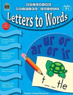 Letters to Words, Grades K-1