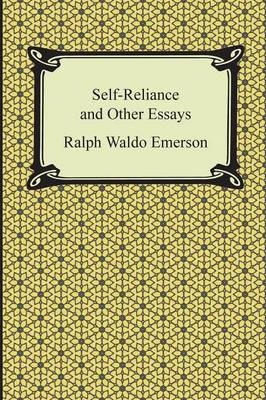 Self reliance and other essays ralph waldo emerson 9781420946932
