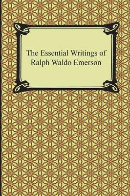 the essential writings of ralph waldo emerson The essential writings of ralph waldo emerson by ralph waldo emerson ralph waldo emerson was an american essayist, lecturer, and poet who led the transcendentalist movement of the mid 19th century.