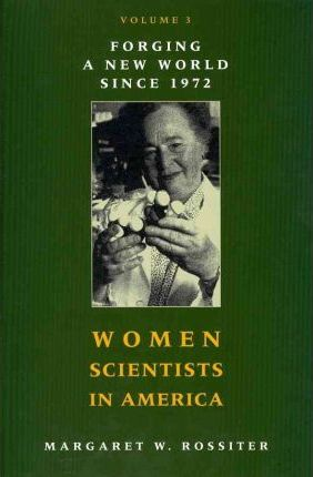 Before Affirmative Action 1940-1972 Women Scientists in America