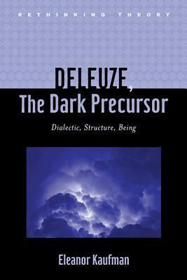 Deleuze, The Dark Precursor