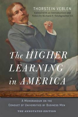 The Higher Learning in America: The Annotated Edition