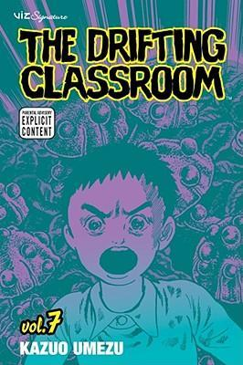 The Drifting Classroom, Vol. 7 Cover Image