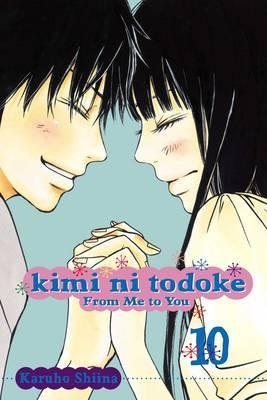 Kimi ni Todoke: From Me to You, Vol. 10 Cover Image