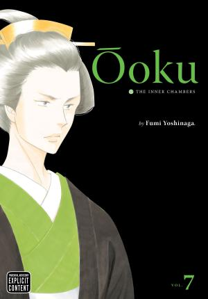 Ooku: The Inner Chambers, Vol. 7