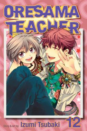 Oresama Teacher , Vol. 12