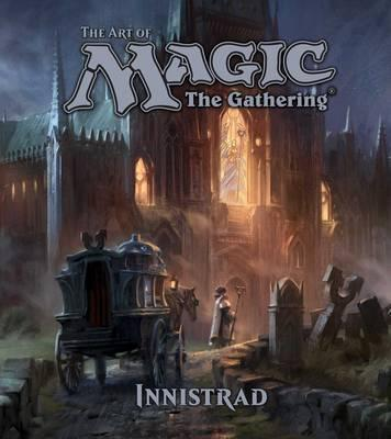 The Art of Magic: The Gathering - Innistrad Cover Image