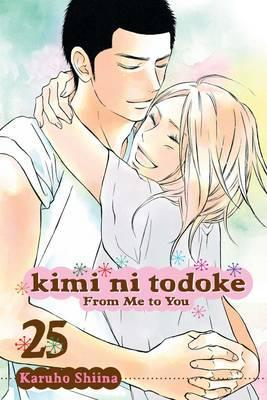 Kimi ni Todoke: From Me to You, Vol. 25 Cover Image