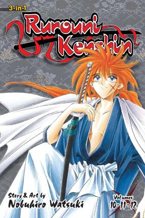 Rurouni Kenshin (3-in-1 Edition), Vol. 4 : Includes Vols. 10, 11 & 12
