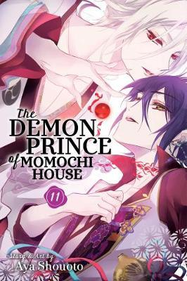 The Demon Prince of Momochi House, Vol  11 : Aya Shouoto