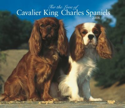 Cavalier King Charles Spaniels, for the Love of 2008 Deluxe Wall