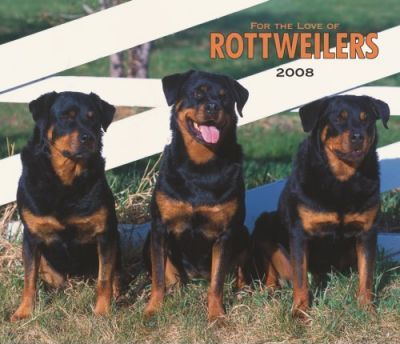 Rottweilers, for the Love of 2008 Deluxe Wall