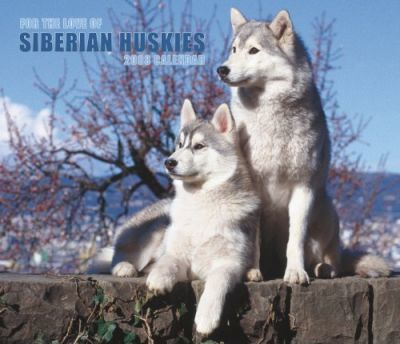 Siberian Huskies, for the Love of 2008 Deluxe Wall
