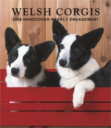 Welsh Corgis 2008 Hardcover Weekly Engagement