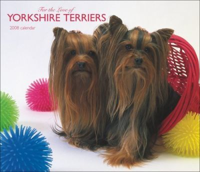 Yorkshire Terriers, for the Love of 2008 Deluxe Wall