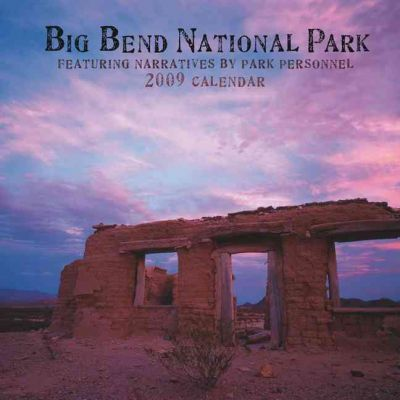 Big Bend National Park 2009 Calendar