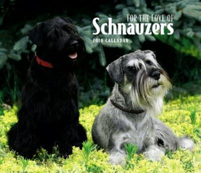 Schnauzers, for the Love of 2010 Deluxe