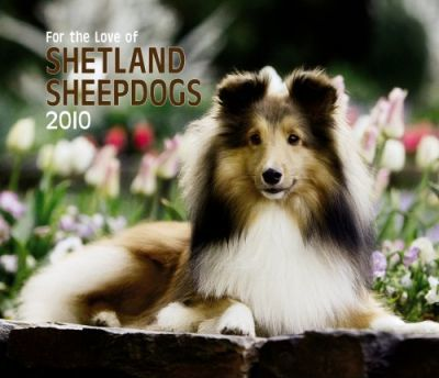 Shetland Sheepdogs, for the Love of 2010 Deluxe