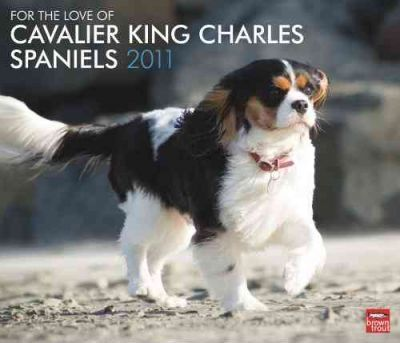 For the Love of Cavalier King Charles Spaniels 2011