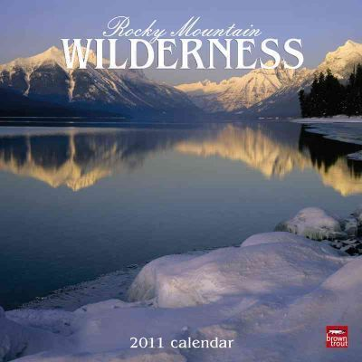 Rocky Mountain Wilderness 2011 Calendar