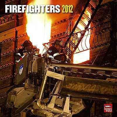 Firefighters 2012 Calendar